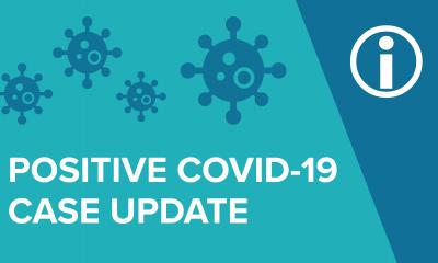 COVID-19 positive case update